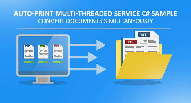 Auto-print Multi-Threaded Service C# Sample